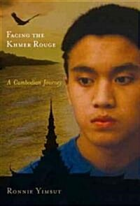 Facing the Khmer Rouge: A Cambodian Journey (Paperback)
