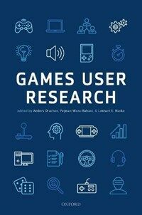 Games user research / First edition