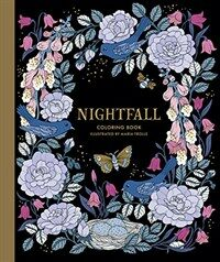 Nightfall Coloring Book: Originally Published in Sweden as Skymningstimman (Hardcover)