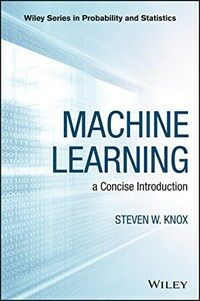 Machine learning : a concise introduction