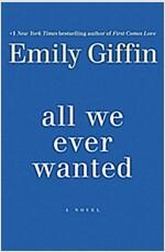 [중고] All We Ever Wanted (Hardcover)
