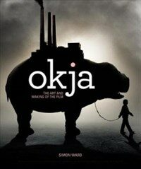 Okja: The Art and Making of the Film (Hardcover)