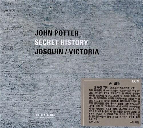 [수입] 존 포터 - 숨겨진 역사 (조스캥과 빅토리아의 음악)