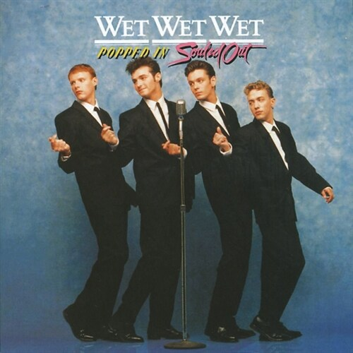 [중고] Wet Wet Wet - Popped In Souled Out [30th Anniversary Edition]