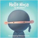 Hello Ninja