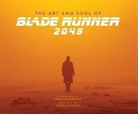 The Art and Soul of Blade Runner 2049 (Hardcover)