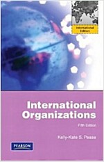 International Organizations (5th Edition, Paperback)