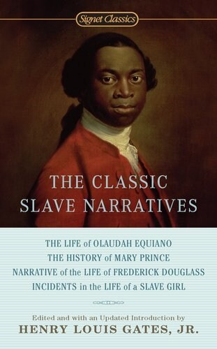 The Classic Slave Narratives (Paperback)