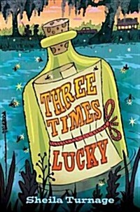 Three Times Lucky (Hardcover, Deckle Edge)