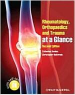 Rheumatology, Orthopaedics and Trauma at a Glance (Paperback, 2)