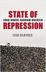 State of Repression: Iraq Under Saddam Hussein (Hardcover)
