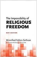 The Impossibility of Religious Freedom: New Edition (Paperback)