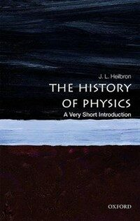 The History of Physics: A Very Short Introduction (Paperback)