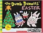 The Dumb Bunnies' Easter (Scholastic Bookshelf) (Paperback)