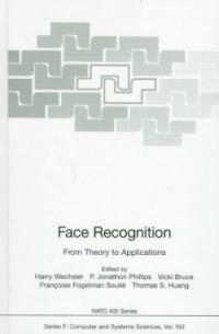 Face recognition : from theory to applications