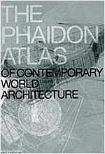The Phaidon Atlas of Contemporary World Architecture (Hardcover, Comprehensive ed)