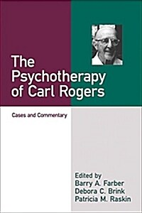 The Psychotherapy of Carl Rogers: Cases and Commentary (Paperback)