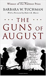 The Guns of August: The Pulitzer Prize-Winning Classic about the Outbreak of World War I (Mass Market Paperback)