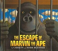 The Escape of Marvin the Ape (Paperback)