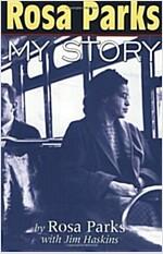Rosa Parks: My Story (Paperback)