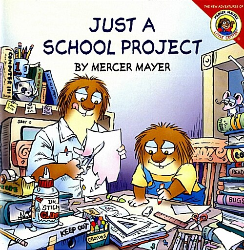 Little Critter: Just a School Project [With Stickers] (Paperback)
