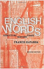 English Words : Structure, History, Usage (Paperback, 2 New edition)