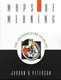 Maps of Meaning : The Architecture of Belief (Paperback)