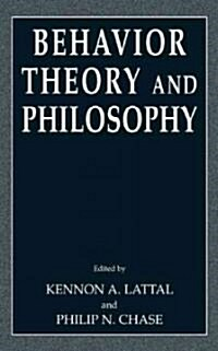 Behavior Theory and Philosophy (Hardcover)