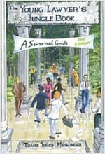 The Young Lawyer's Jungle Book: A Survival Guide (2nd Edition) (Paperback, 2, Rev and Expande)