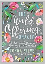 The Wild Offering Oracle: A 52-Card Deck on Giving It All to God (Other)