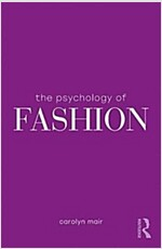 The Psychology of Fashion (Paperback)