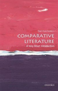 Comparative Literature: A Very Short Introduction (Paperback)
