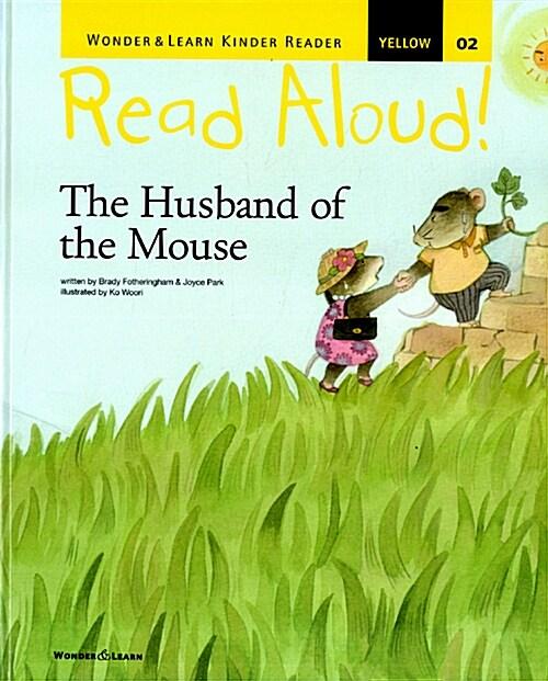 리드얼라우드 Read Aloud 02 : The Husband of the Mouse (책 + CD 1장 + DVD 1장)