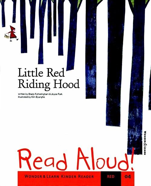 리드얼라우드 Read Aloud 04 : Little Red Riding Hood (책 + CD 1장 + DVD 1장)