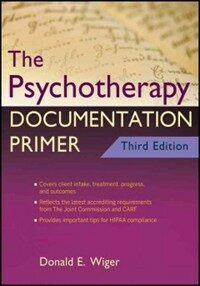 The psychotherapy documentation primer 3rd ed