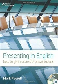 Presenting in English: How to Give Successful Presentations [With 2 CDs] (Paperback)