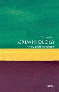 Criminology: A Very Short Introduction (Paperback)