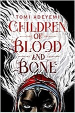 Children of Blood and Bone (Paperback, Main Market Ed.)