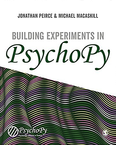 Building Experiments in Psychopy (Paperback)