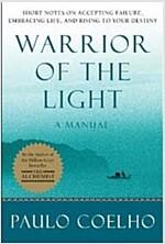 Warrior of the Light (Mass Market Paperback, International)