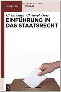 Einführung in das Staatsrecht 5., neu bearb. Aufl