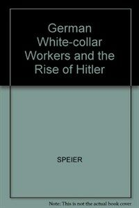 German white-collar workers and the rise of Hitler