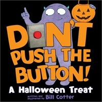 Don't Push the Button!: A Halloween Treat (Board Books)