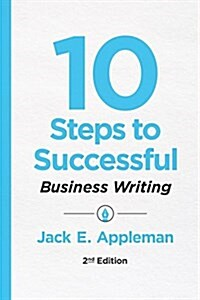 10 Steps to Successful Business Writing (Paperback, 2)
