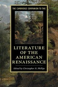 The Cambridge Companion to the Literature of the American Renaissance (Paperback)