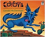 Coyote: A Trickster Tale from the American Southwest (Paperback)