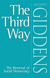 The Third Way : The Renewal of Social Democracy (Paperback)