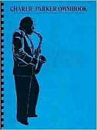 Charlie Parker Omnibook (Paperback, Plastic Comb)