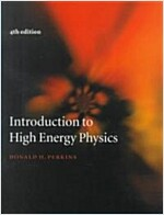 Introduction to High Energy Physics (Hardcover, 4 Revised edition)