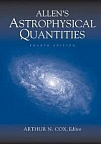 Allens Astrophysical Quantities (Hardcover, 4, 2002)